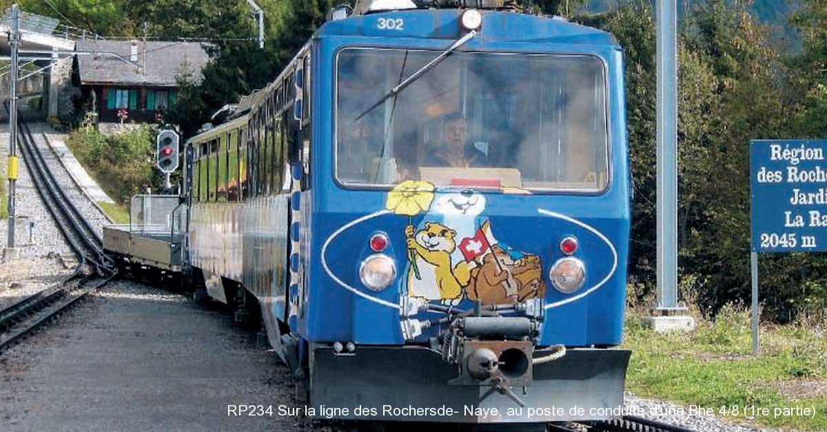 RP234 Sur la ligne des Rochersde- Naye, au poste de conduite d'une Bhe 4/8 (1re partie)