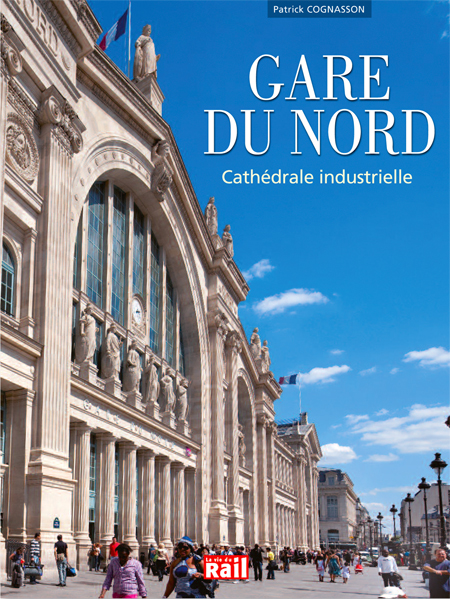 Livre Gare du nord histoire