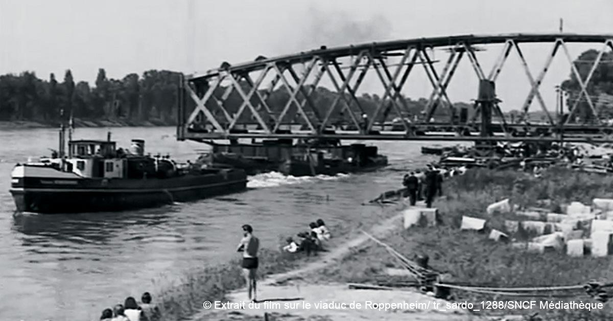 © Extrait du film sur le viaduc de Roppenheim/ tr_sardo_1288/SNCF Médiathèque