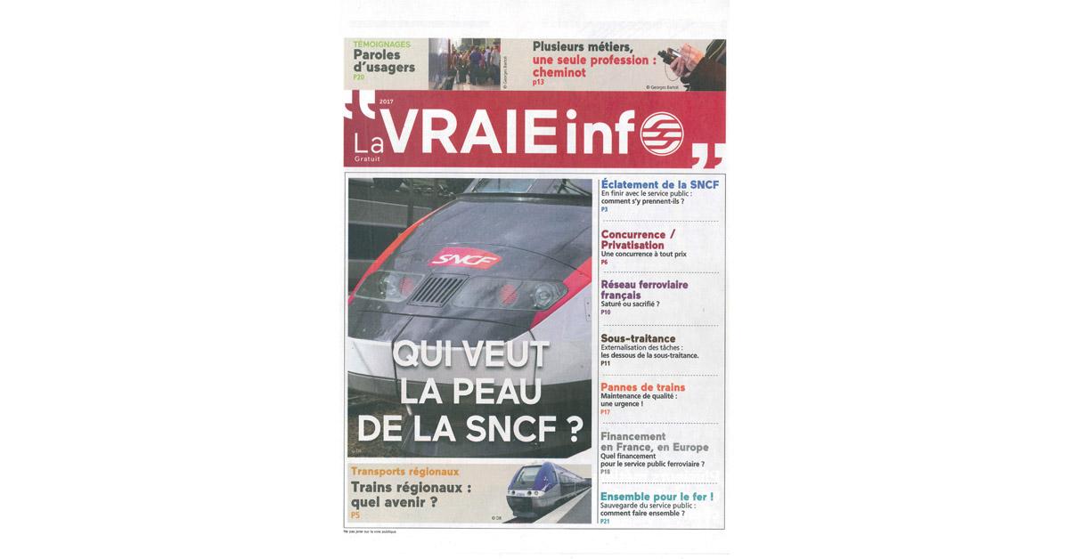 La Une de La Vraie Info, le titre que vient de lancer le syndicat CGT Cheminots pour diff user ses idées auprès du grand public.