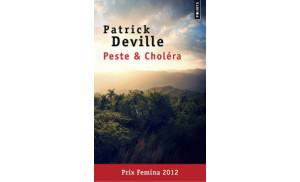 Peste et choléra, de Patrick Deville (Seuil)