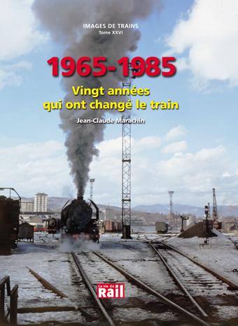 Les années qui ont changé le train