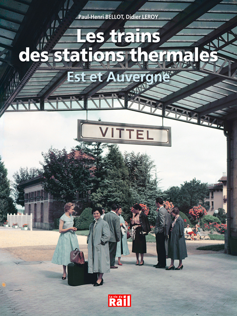Trains des stations thermales