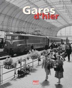 GARES D'HIER