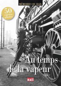 AU TEMPS DE LA VAPEUR TOME 1