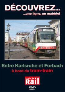 ENTRE KARLRUHE ET FORBACH À BORD DU TRAM-TRAIN